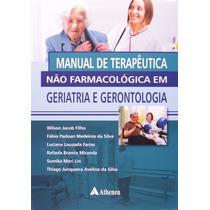 Livro Manual De Terapeutica Nao Farmacologica Em Geriatria E