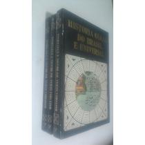Livro História Geral Do Brasil E Universal Volumes 1, 2 E 3