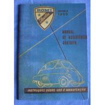 Manual Do Proprietário Romi Isetta 1959 - Frete Grátis -