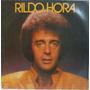 Lp Vinil-rildo Hora..e Sergio Cabral-1980-rca-encarte Original