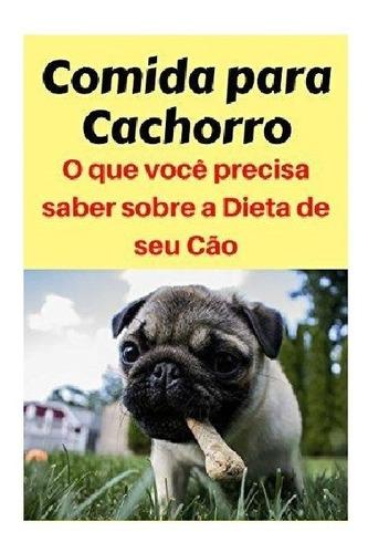Receita Ração De Cachorro / Seu Pet Saudável 19