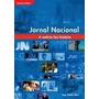 Jornal Nacional A Noticia Faz A Historia - Tv Globo