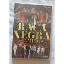 Dvd Raça Negra E Amigos (novo Lacrado)