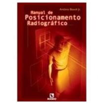 Manual De Posicionamento Radiográfico - Rubio