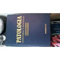 Livro Patologia Estrutural E Funcional