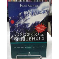 Livro - O Segredo Do Shambhala - James Redfield