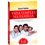 Vida Simples Na Família - David Sales