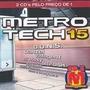 Cd Metro Tech 15 - 2 Cds