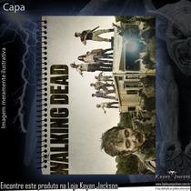 Caderno The Walking Dead (uma Matéria)