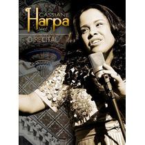 Dvd Cassiane - Harpa - Vol 1 - O Recital [original]