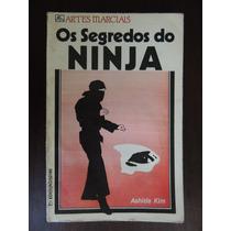 Livro Os Segredos Do Ninja Artes Marciais Ashida Kim