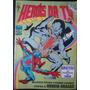 Heróis Da Tv Nº 84 Editora Abril Ano 1986