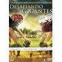 Desafiando Gigantes Dvd Original Gospel