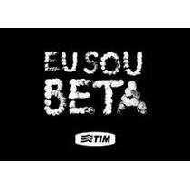 Tim_beta Transformação+qualquer Ddd