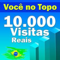 10.000 Visitas Para Sites, Blog, Loja Virtuais, E Tudo Mais
