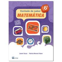 Livro Vontade De Saber Matemática 6º Ano