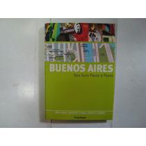 Livro - Buenos Aires - Seu Guia Passo A Passo - Publifolha