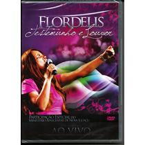 Dvd Flordelis - Testemunho E Louvor Ao Vivo [original]