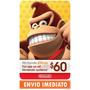 Cartão Nintendo Switch Eshop Card 3ds Wii U $60 Dólares Usa