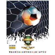Campeonato Brasileiro 2013 - 20 Figurinhas Por 6,00