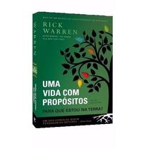 Livro Uma Vida Com Propósitos Rick Warren Frete Grátis