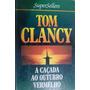 Livro A Caçada Ao Outubro Vermelho, De Tom Clancy Barato