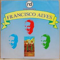 Lp Vinil - Homenagem A Francisco Alves - 1988