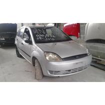 Ford Fiesta 1.0 8v 2003/2004 (sucata Somente Peças)