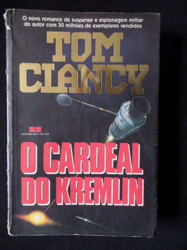 O Cardeal Do Kremlin Tom Clancy