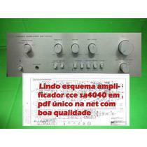 Esquema Amplificador Cce Sa4040 Sa 4040 Em Pdf Via Email