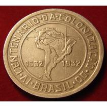 Moeda Antiga 400 Reis 1932, Vicentina, 400 Anos Colonização