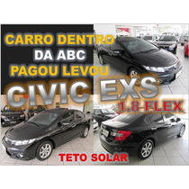 Civic Exs 1.8 Flex Automatico Ano 2012 - Financiamento Facil