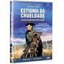 Estigma Da Crueldade - Dvd - Gregory Peck - Joan Collins Original