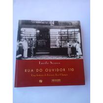 Rua Do Ouvidor 110: Uma História Da Livraria José Olimpio