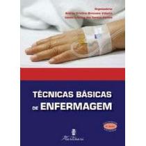 Técnicas Básicas De Enfermagem 4ª Edição
