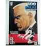 100 Balas : Vários Números : Brian Azzarello & Eduardo Risso