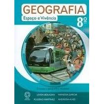 Livro Geografia Espaço E Vivência 8 Ano Editora Atual Levon