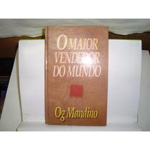 Livro - O Maior Vendedor Do Mundo - Og Mandino