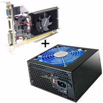 Placa De Video Geforce Gt 610 1gb + Fonte Atx 420w Led Azul