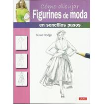 Como Dibujar Figurines De Moda En Sencillos Pasos