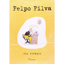 Felpo Filva Livro Eva Furnari Editora Moderna