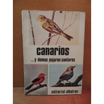 Livro Canarios Y Demas Pajaros Cantores Estanislao Guarro