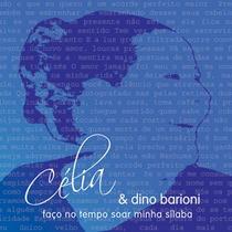 Cd Celia E Dino Barioni Faco No Tempo Soar Minha Silaba