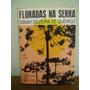Livro Floradas Na Serra Dinah Silveira Queiroz Tuberculose
