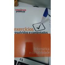 Livro Coleção Concursos Publicos Informática E Contabilidade