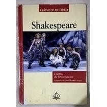 Livro Contos De William Shakespeare - Classicos De Ouro