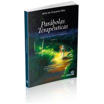 Livro Parábolas Terapêuticas Vol. 2- Espiritizar