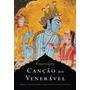 Livro Canção Do Venerável Bhagavagita