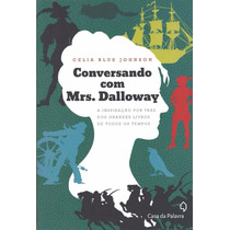 Livro Conversando Com Mrs. Dalloway Celia Blue Johnson