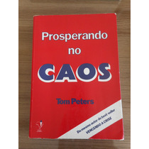 Livro Prosperando No Caos Tom Peters